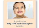 baby teeth need cleaning too