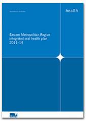 Eastern Metropolitan Region integrated oral health plan cover