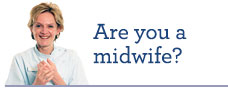 Go to our oral health resources for midwives page