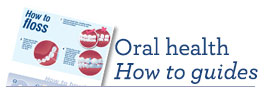 Oral health how to guides